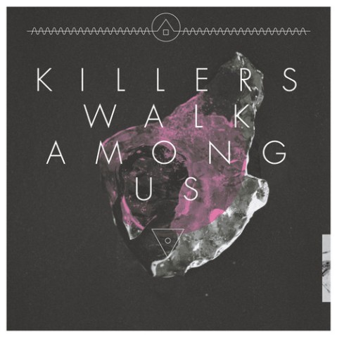 killers-walk-among-us